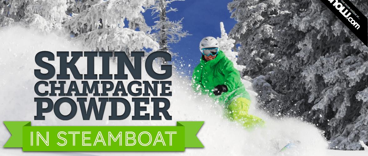 Skiing (Champagne) Powder In Steamboat - InTheSnow   Ski Magazine